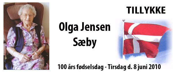 Olga Jensen, Sæby bliver 100 år – tirsdag den 8. juni
