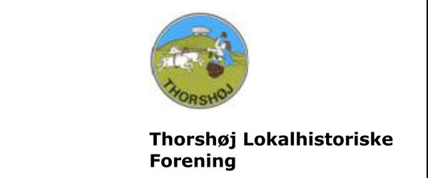 Thorshøj Lokalhistorie afholder generalforsamling